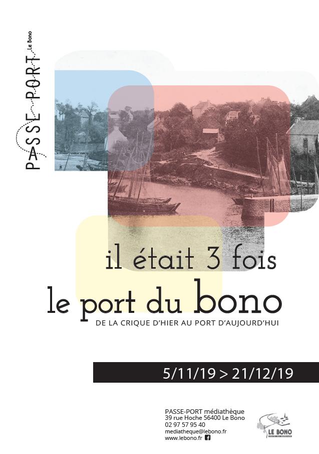 affiche Expo Il était 3 fois le port du Bono
